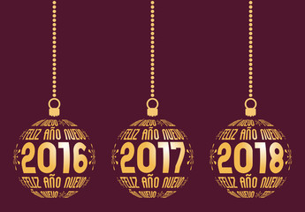 Spanish Happy New Year graphic elements for years 2016, 2017, 2018. Christmas Spain balls with text Feliz Año Nuevo and years. Hanging isolated abstract balls at wine background.