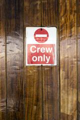 Crew Only