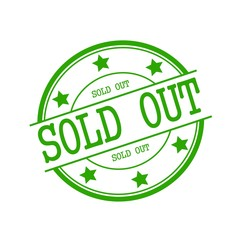 Sold out green stamp text on green circle on a white background and star