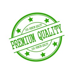 premium quality stamp text on green circle on a white background and star