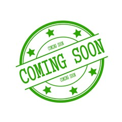 Coming soon stamp text on green circle on a white background and star