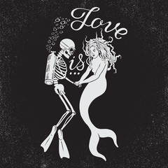Dead diver with mermaid and phrase Love is.