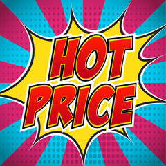 Comic book banner explosion with text Hot Price. Design for your banner flyer pop art