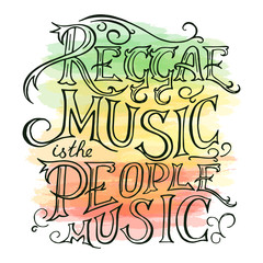 vector printable hand drawn reggae lettring on watercolor background. Can be  printed on mug, pillow, t-shirt