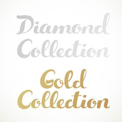 Gold collection, diamond collection calligraphic inscription on