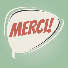 french retro speech bubble that means thank you