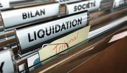Liquidation judiciaire d'une entreprise ou d'un commerce