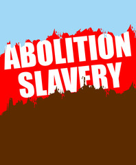 Abolition of slavery. Poster depicting an abstract blood of slav