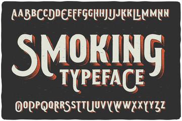 """Smoking"" vintage gothic old style typeface on dark background"