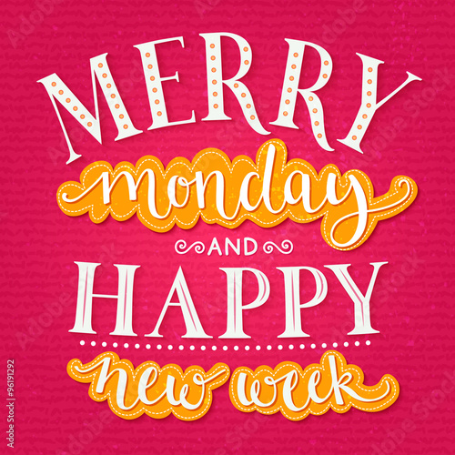 inspirational office posters. Fine Posters Merry Monday And Happy New Week Inspirational Quote About Week Start For Office  Posters For Office Posters