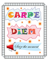 """Colorful T-shirt graphic design with """"Carpe Diem"""" in Latin meaning """"Seize the moment"""" quote - Vector and illustration"""