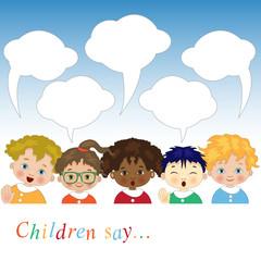 Children Say - Bambini di Varie Etnie con Fumetti per Testo