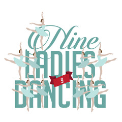 Nine ladies dancing Twelve days of Christmas EPS 10 vector royalty free illustration.