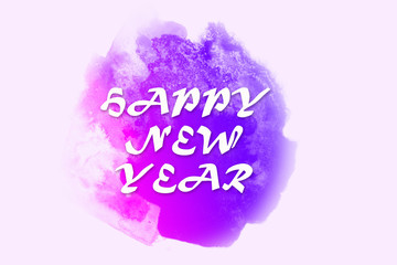 Happy New Year greetings writed on bright purple watercolor spot