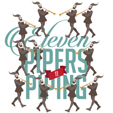 Eleven pipers piping the Twelve days of Christmas EPS 10 vector illustration