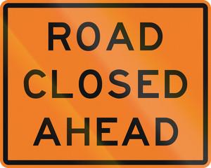 New Zealand road sign: Road closed ahead.