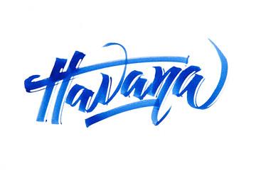 Modern brush calligraphy. City of Havana.
