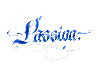 Modern gothic flat calligraphy. Passion.
