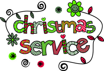 A hand drawn doodle cartoon text which says CHRISTMAS SERVICE.