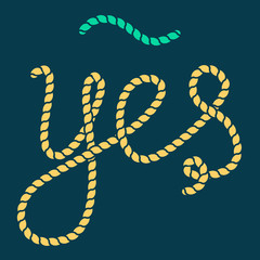 Yes - vector rope lettering, marine vintage style illustration