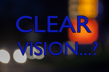 Clear Vision? Business Concept for business planning and vision.