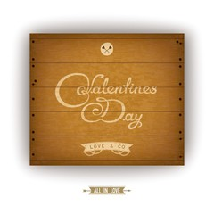 Valentine's Day card. Wooden plate with discolored inscription