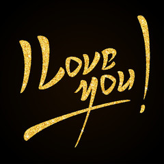 I Love You gold glitter hand lettering on black background greeting card