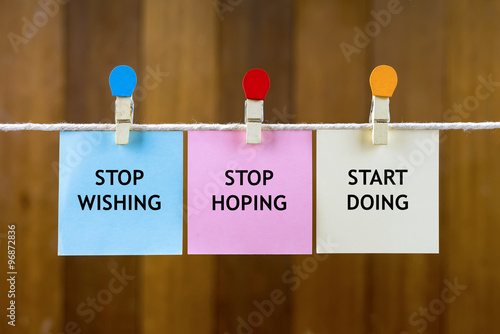 Word quotes of stop wishing stop hoping start doing on - Stop wishing start doing hd wallpaper ...