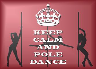 Keep Calm And Pole Dance