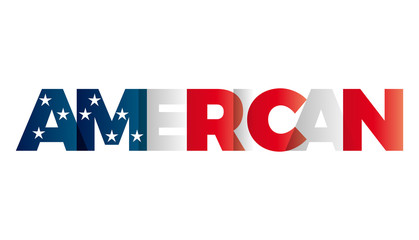 The word American. Vector banner with the text colored rainbow.