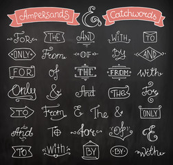 Doodle calligraphic elegant ampersands and catchwords for romantic design. Hand lettering words - and, with, for, from, the, to, only,of. Hand drawn retro vector illustration isolated on chalkboard.