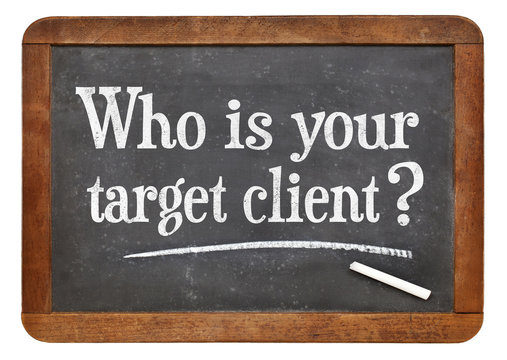 What is your target client?