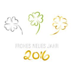 Drei vierblättrige Kleeblätter - Frohes Neues Jahr - Glückwunschkarte zum Jahreswechsel 2016