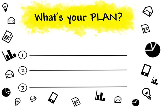 What is your plan written on blank list
