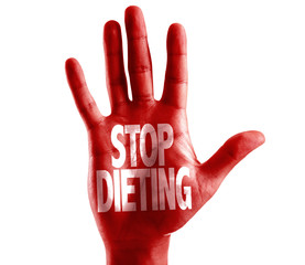 Stop Dieting written on hand isolated on white background
