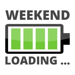 Loading Weekend Illustration Sign, battery