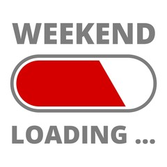Loading Weekend Illustration Sign