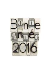 Bonne Année 2016 - caracteres d'imprimerie en plomb