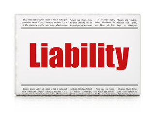 Insurance concept: newspaper headline Liability