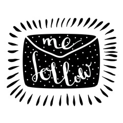 Follow me letter. Handwritten icon. Blog banner. Vector.