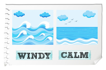 Opposite adjectives windy and calm