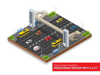Isometric pedestrian bridge with a lift over the highway. Set of the isometric pedestrian bridge with a lift, bus, sedan, taxi, mini, ambulance and bus stop. Vector illustration.