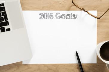 2016 goals written paper on the office desk