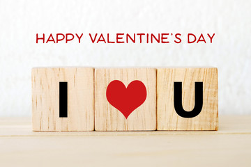 Happy valentine's day and I love you words on white background