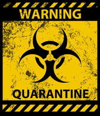Biohazard Waring Quarantine Poster