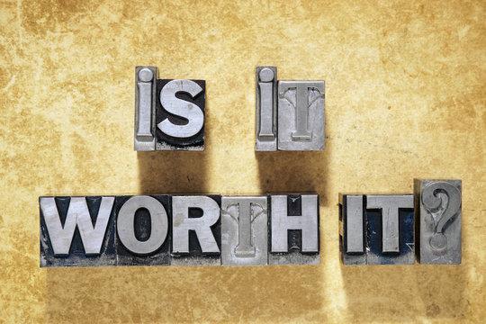 is it worth it