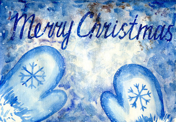 Merry Christmas picture, the inscription on the snow, mittens, winter. Watercolor painting