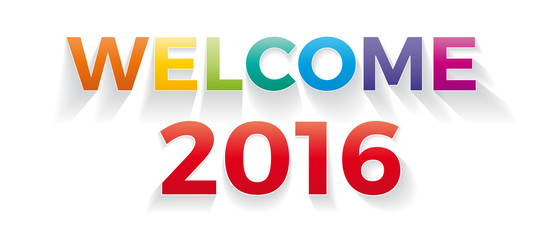 Welcome 2016. Vector banner with the text colored rainbow.