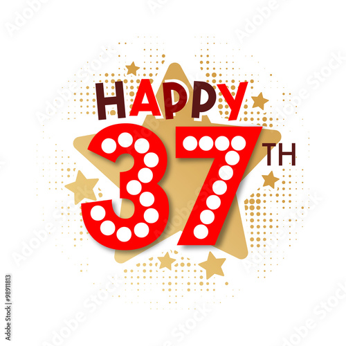 Happy 37th Birthday Stock Image And Royalty Free Vector Files On