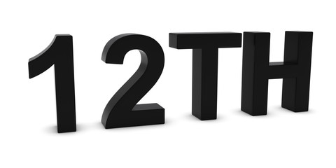 12TH - Black 3D Twelfth Text Isolated on White